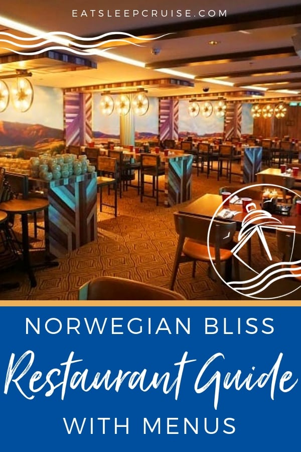 Norwegian Bliss Restaurant Guide with Menus