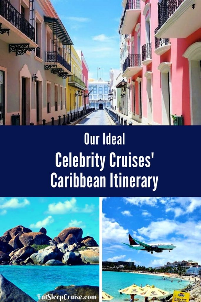 Celebrity Cruises' Caribbean Itinerary