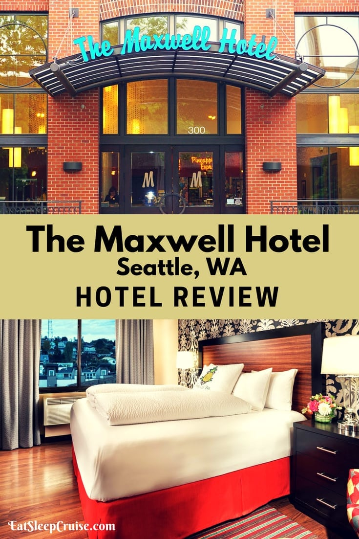 The Maxwell Hotel Seattle Review Eatsleepcruise Com