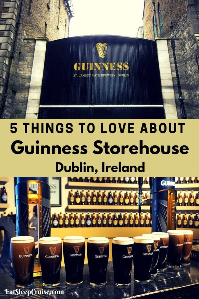 5 Things You Will Love About Guinness Storehouse in Dublin