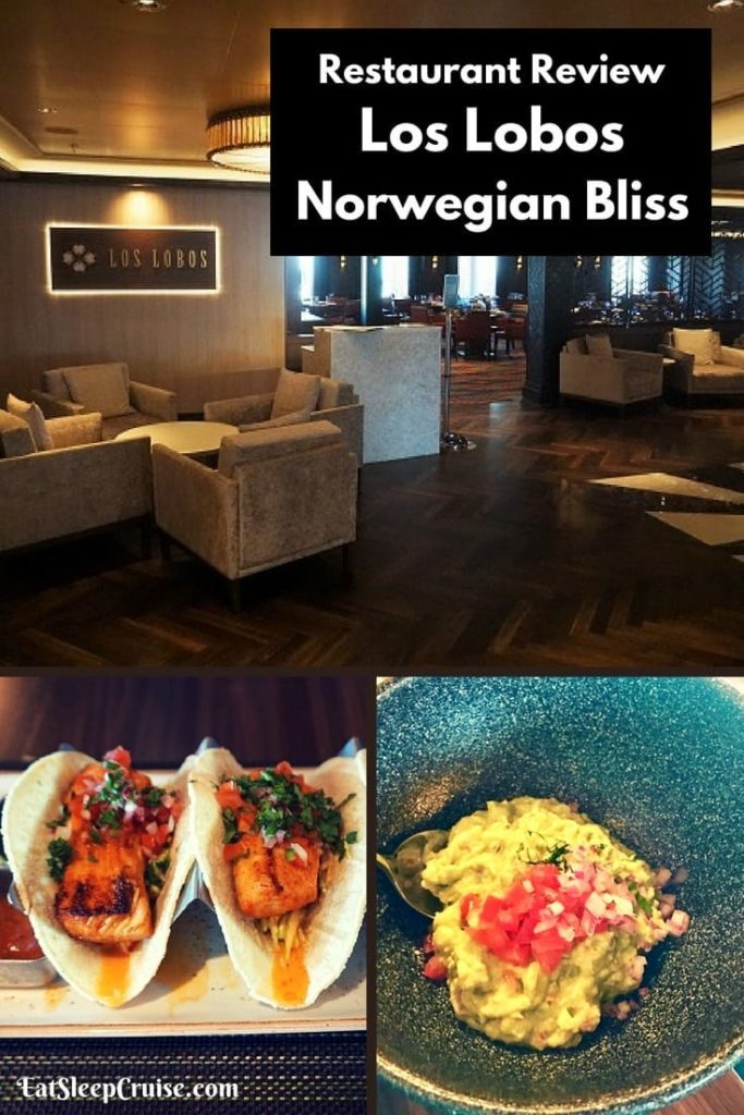 Los Lobos on Norwegian Bliss Restaurant Review