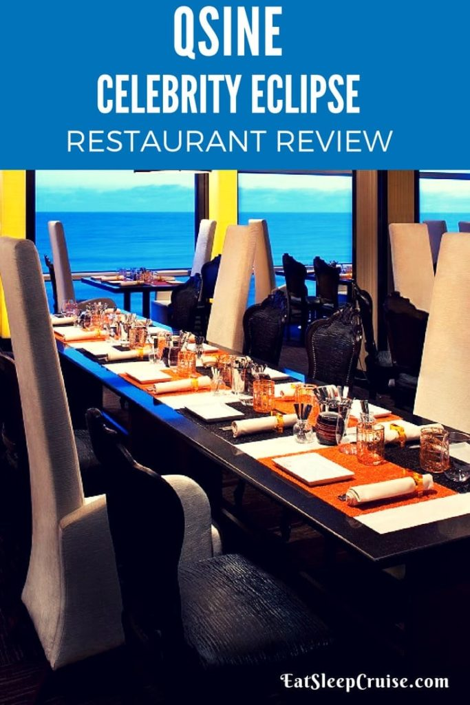 Qsine Celebrity Eclipse Restaurant Review