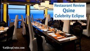 Qsine Celebrity Eclipse Review