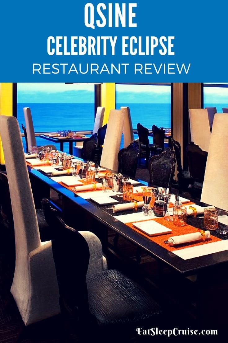 Qsine Celebrity Eclipse Restaurant Review Eatsleepcruise Com