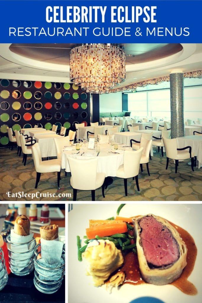 Celebrity Eclipse Restaurant Guide and Menus