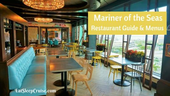 Mariner of the Seas Restaurant Guide with Menus 2018