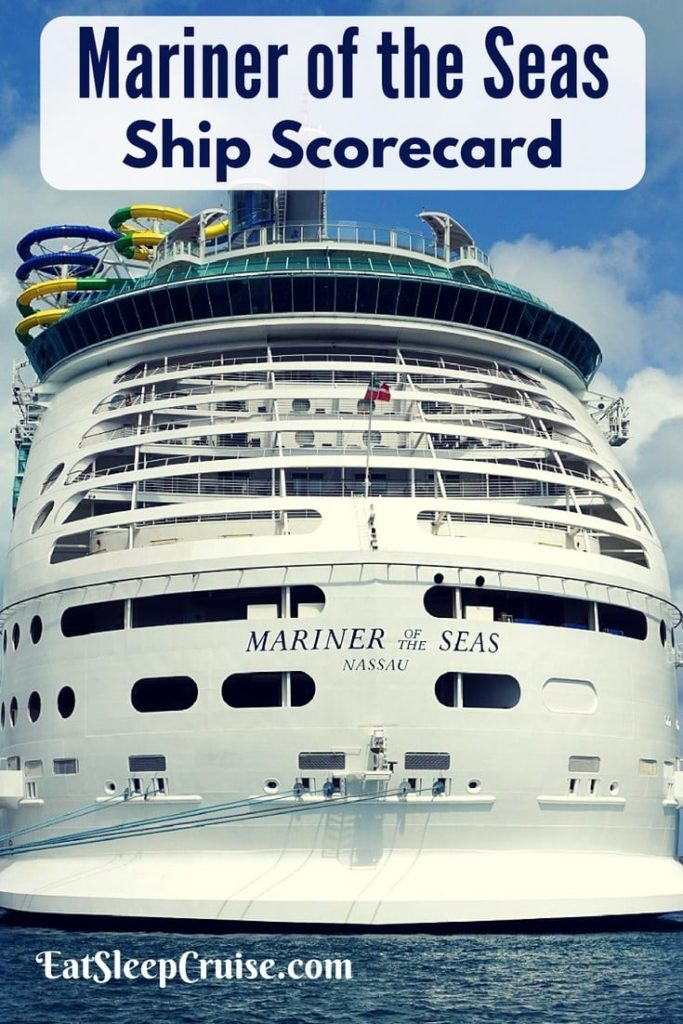 Mariner of the Seas Ship Scorecard Review