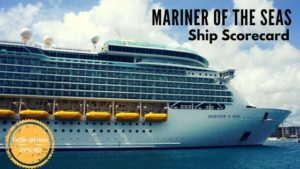 Mariner of the Seas Ship Scorecard Review
