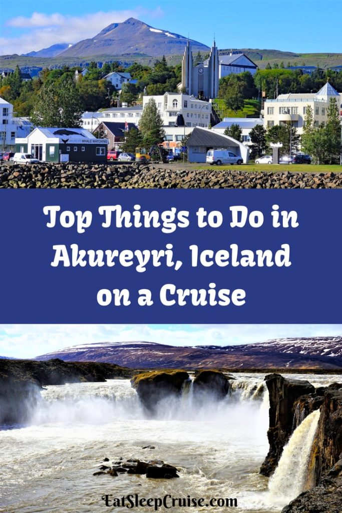 Top Things to Do in Akureyri, Iceland on a Cruise