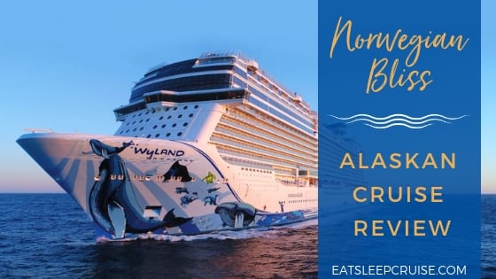 Norwegian Bliss Alaska Cruise Review