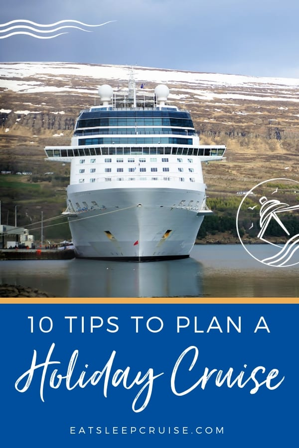 10 Tips for Planning a Holiday Cruise