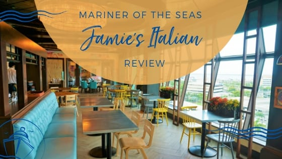 Review: Jamie's Italian on Mariner of the Seas
