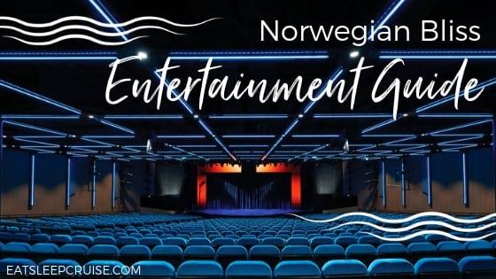 Norwegian Bliss Entertainment Guide