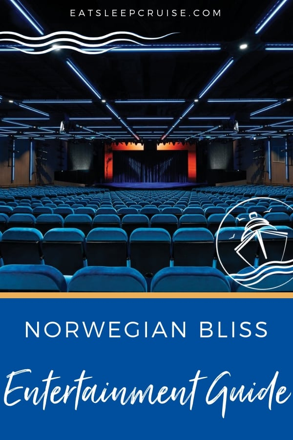 Norwegian Bliss Entertainment Guide