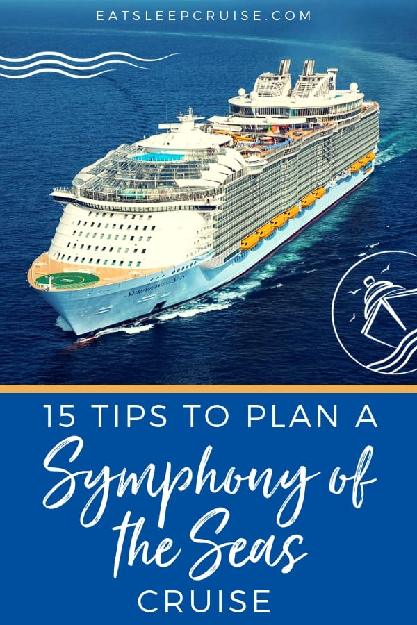 Symphony of the Seas Tips Planning