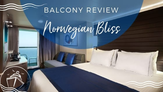 Norwegian Bliss Balcony Stateroom Review