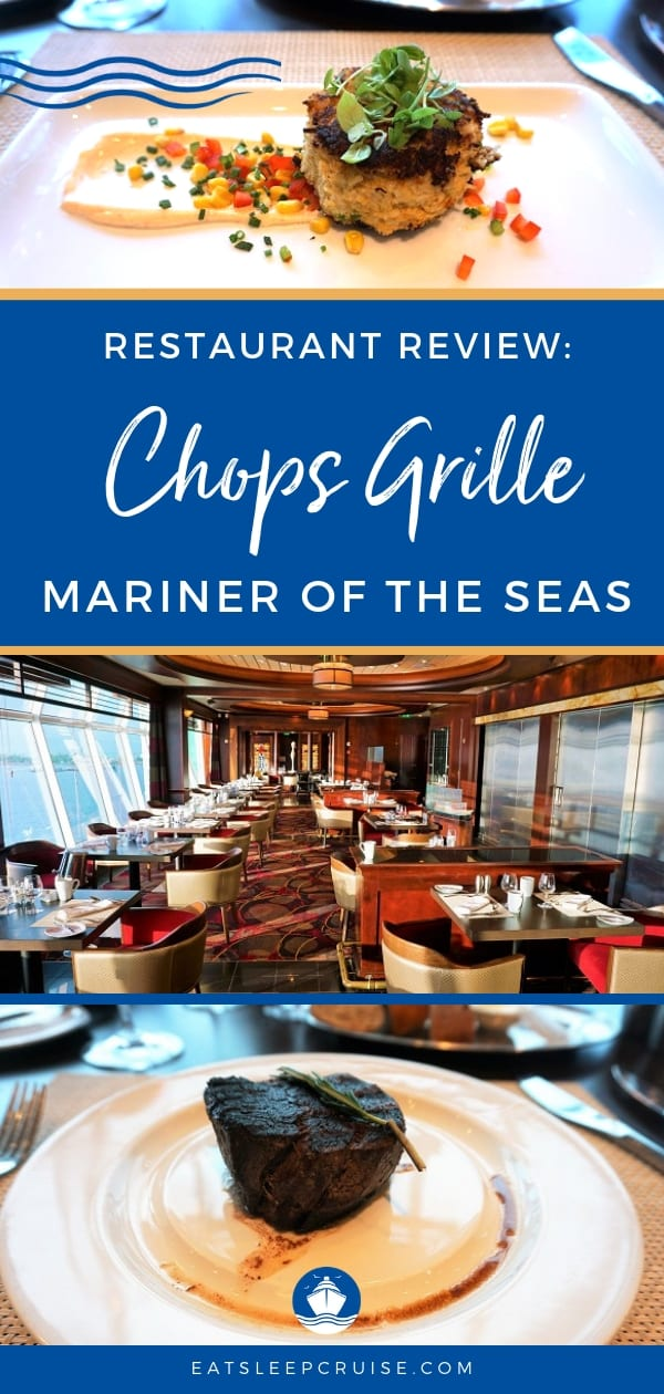 Chops Grille On Mariner Of The Seas Review