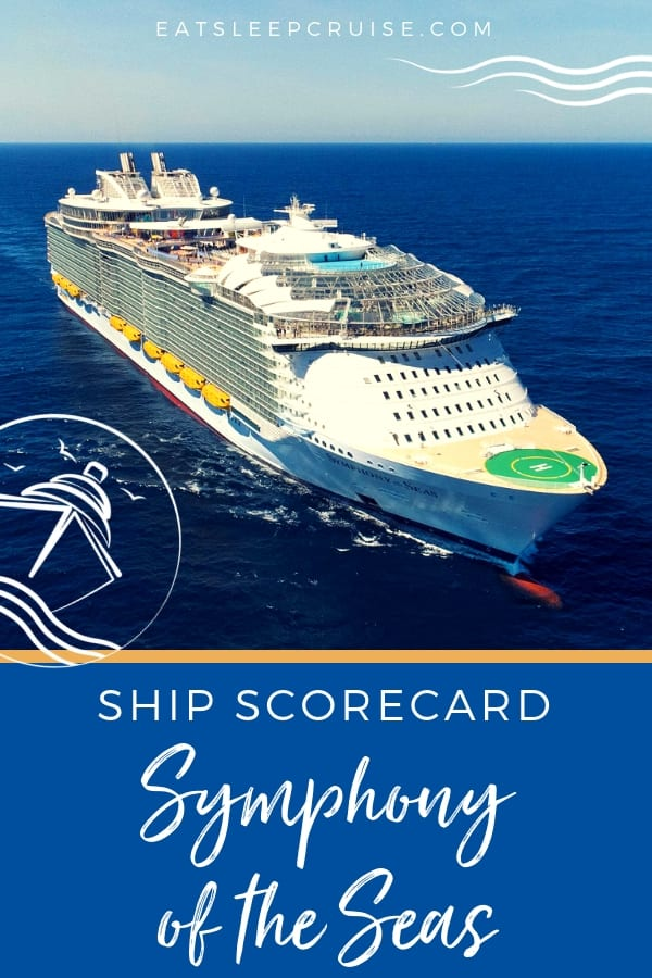 Symphony of the Seas Ship Scorecard
