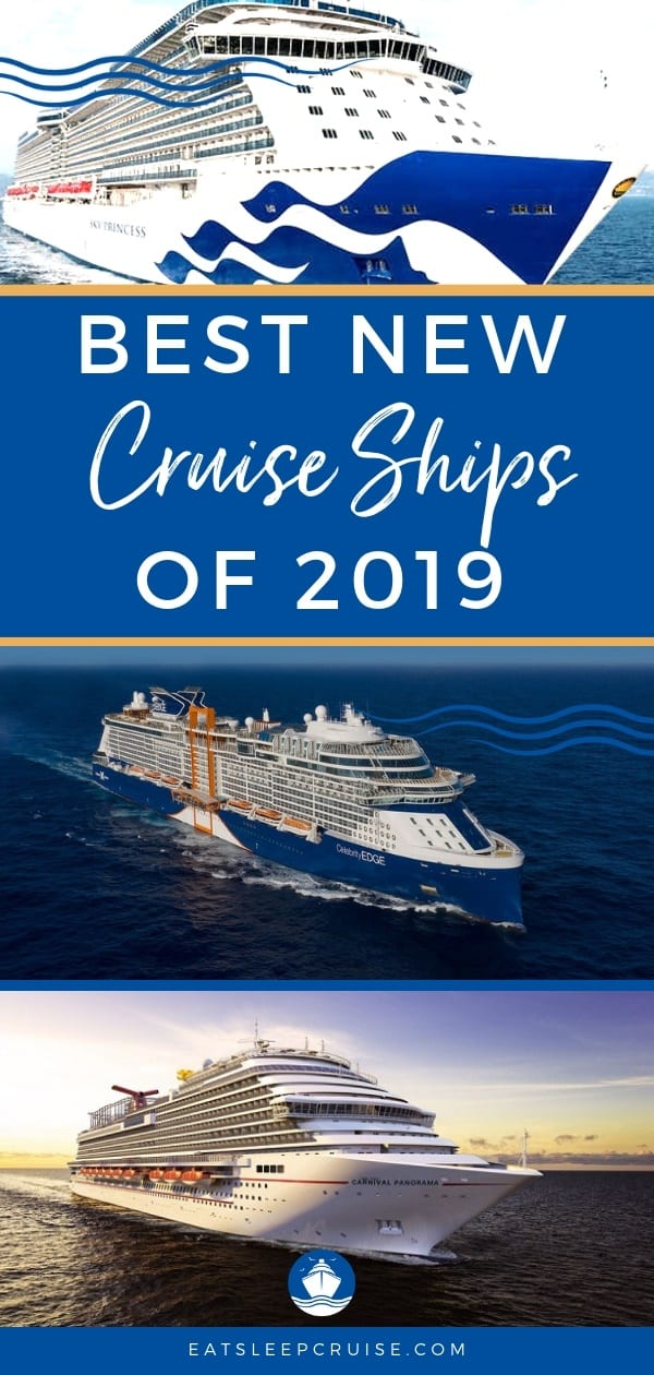 Our Look at the Top Cruise Ships for 2019 | EatSleepCruise com