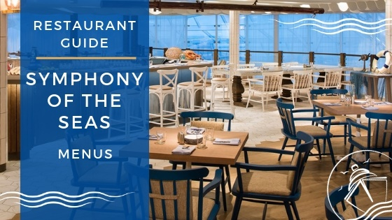 Symphony of the Seas Restaurant Menus and Guide