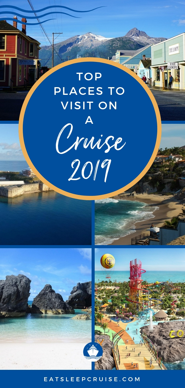 Top Places to Cruise to in 2019