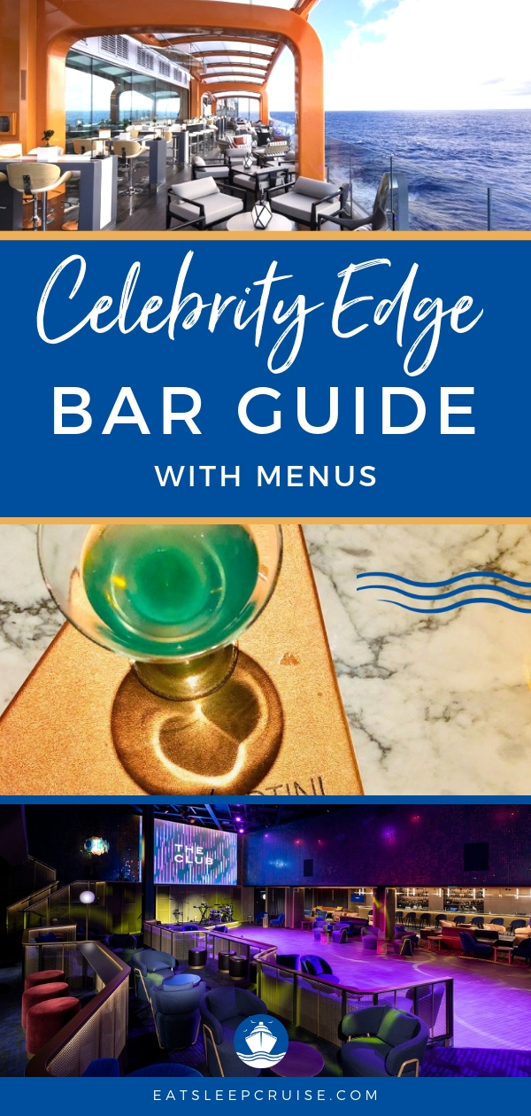 Celebrity Edge Bar Guide With Menus