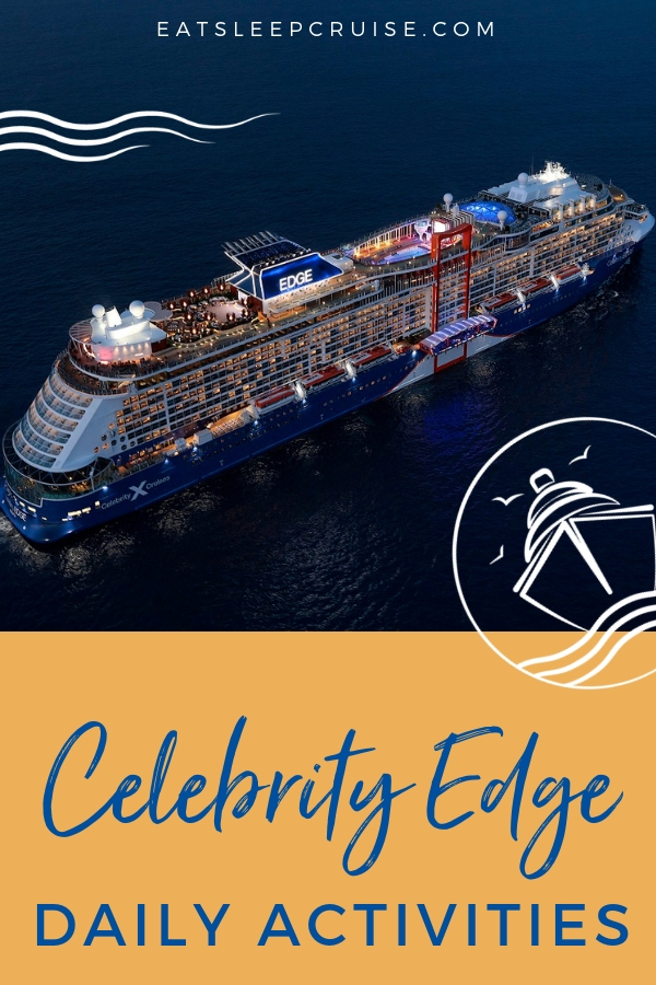 Celebrity Edge Today Daily