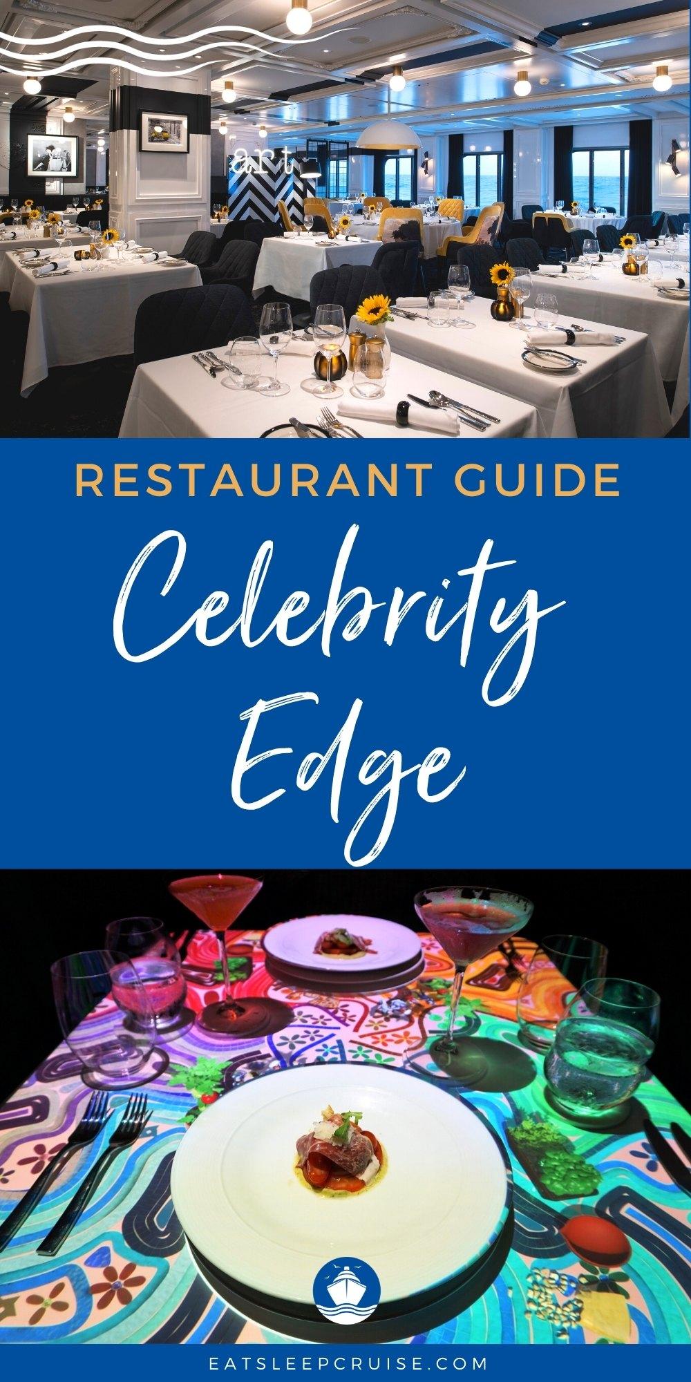 Celebrity Edge Restaurant Guide