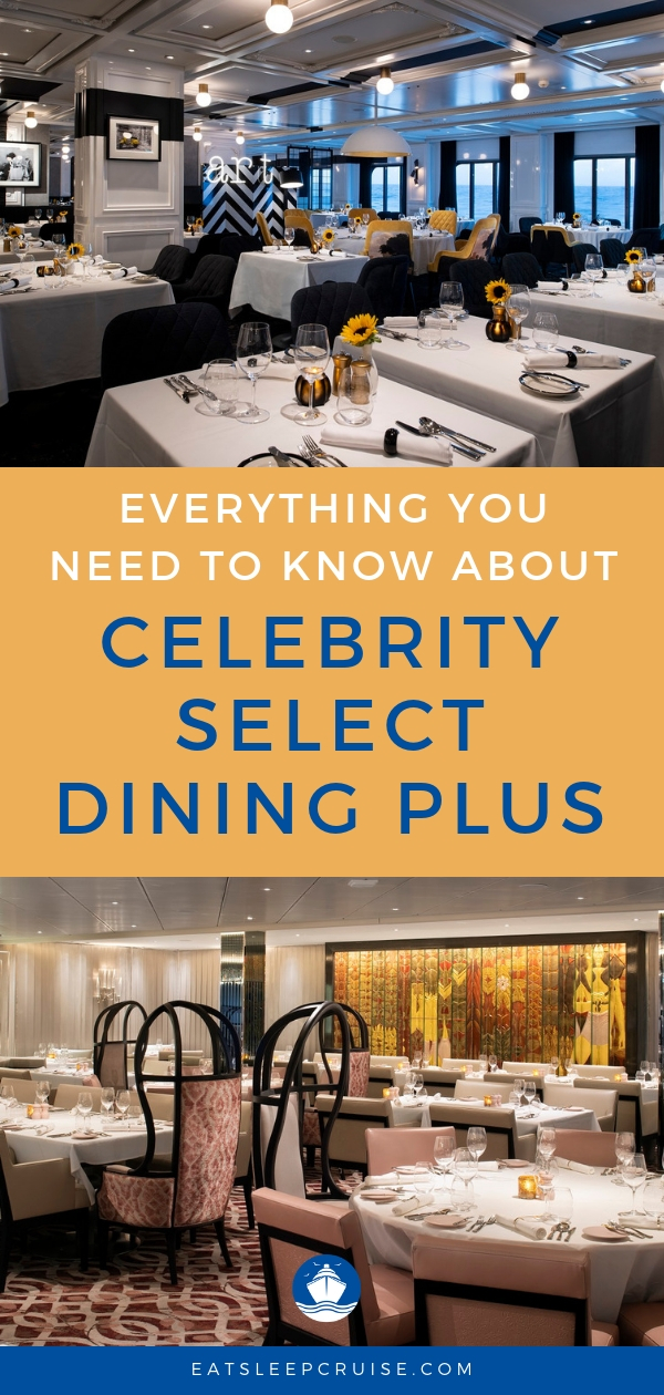 Guide to Celebrity Select Dining on Celebrity Edge
