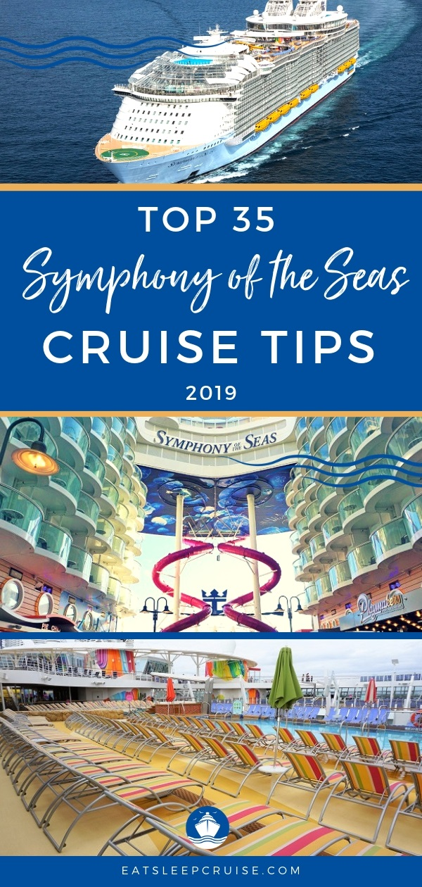 Symphony of the Seas Cruise Tips