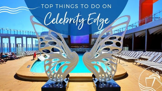 Top Things to Do on Celebrity Edge