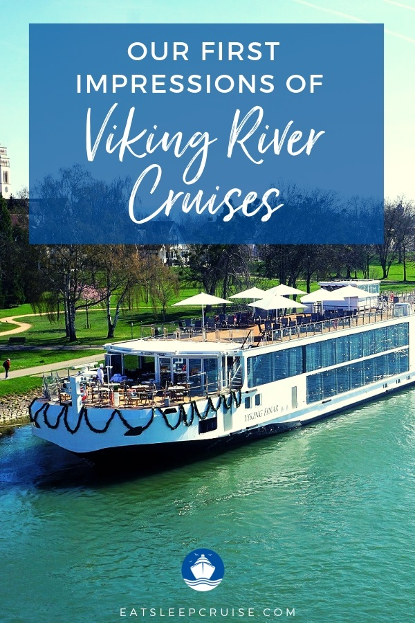 First Impressions of Viking River Cruises