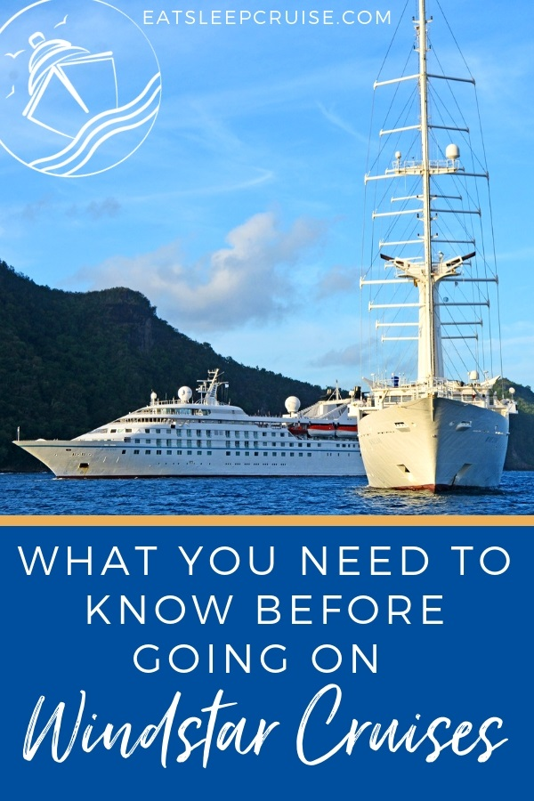 What You Need to Know Before Going on Windstar Cruises