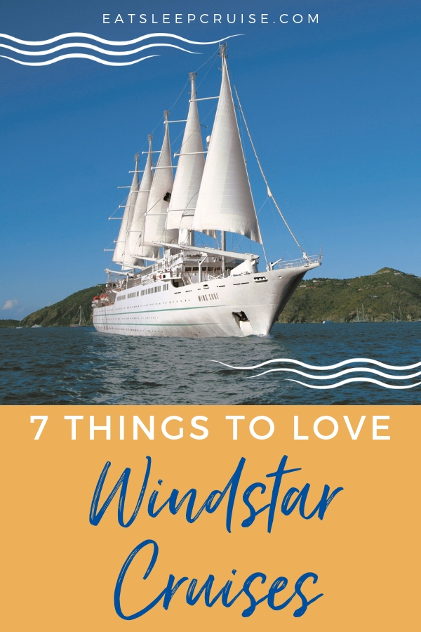 7 Things to Love About Windstar Cruises