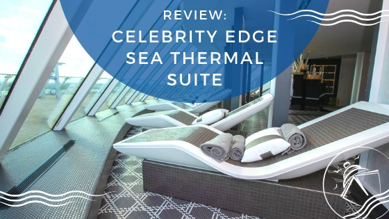 Spend a Day at the Celebrity Edge SEA Thermal Suite