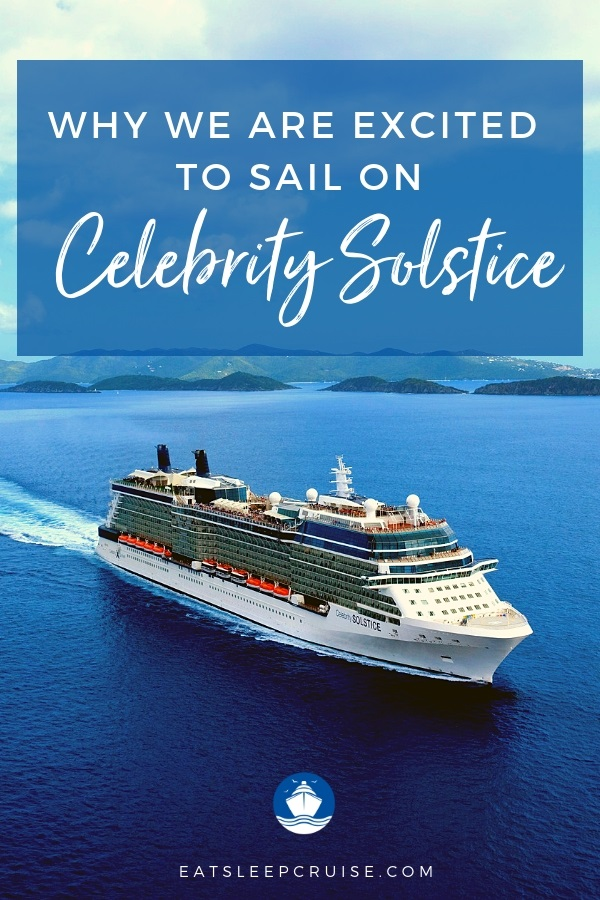 Excited to Sail on Celebrity Solstice