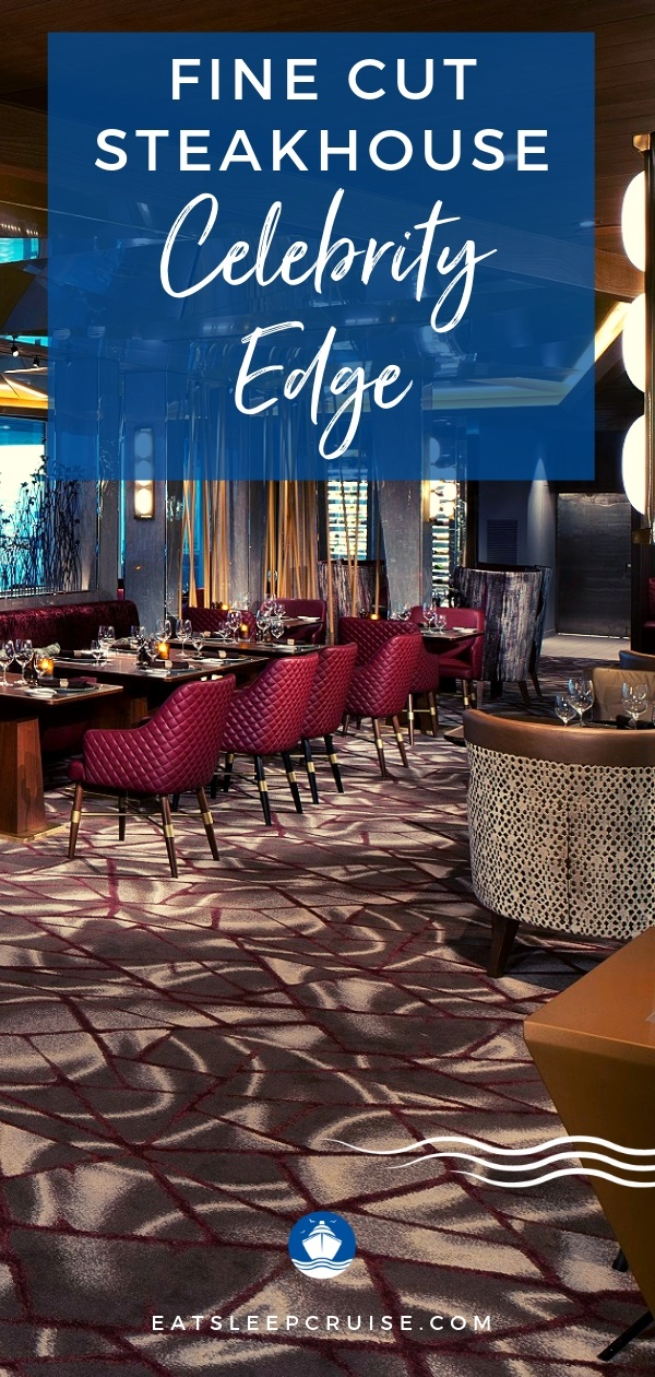 Review Fine Cut Steakhouse on Celebrity Edge