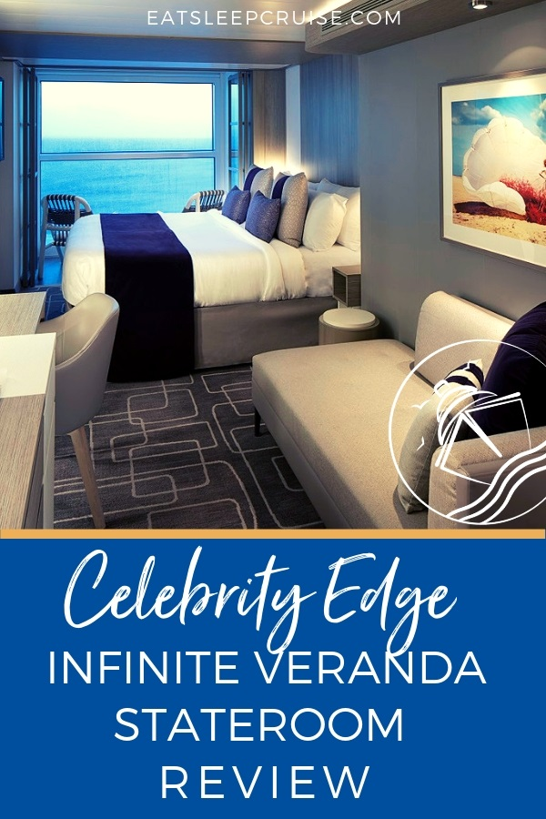 Review of Celebrity Edge Infinite Veranda Stateroom