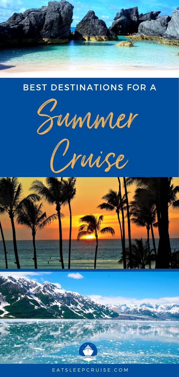 Best Destinations for a Summer Cruise