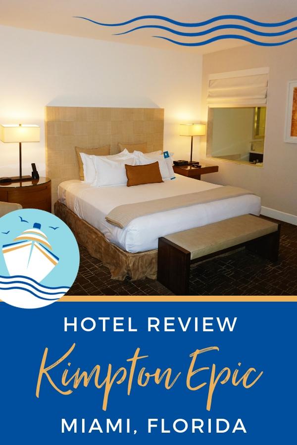 Hotel Review Kimpton Epic Miami, Florida