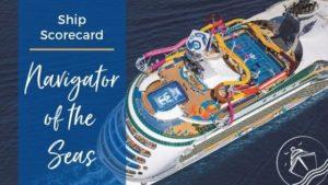 Navigator of the Seas Ship Scorecard Feature