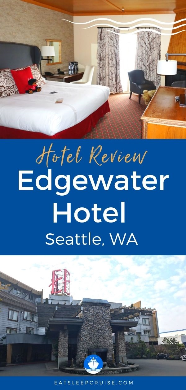 Review of Edgewater Hotel in Seattle