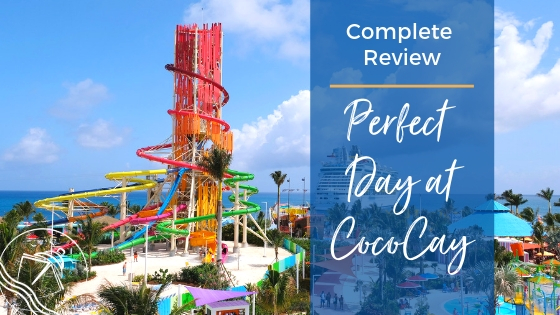 Our Honest Perfect Day at CocoCay Review
