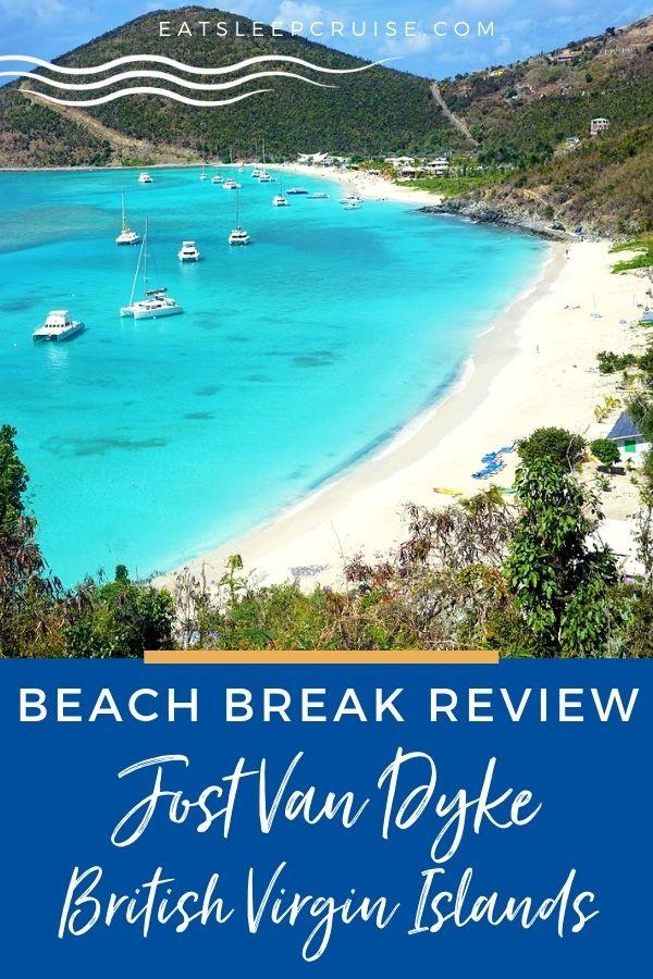 Beach Break at Jost Van Dyke