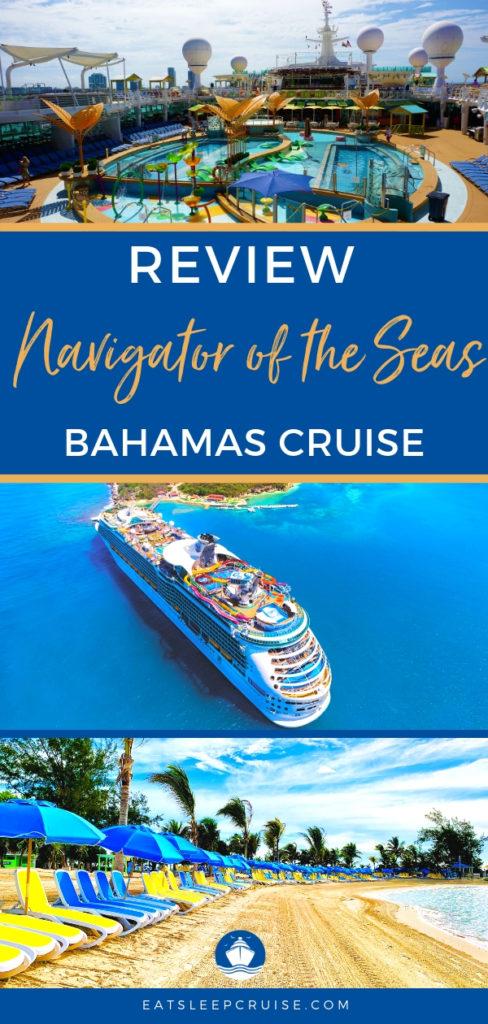 Navigator of the Seas Bahamas Cruise Review