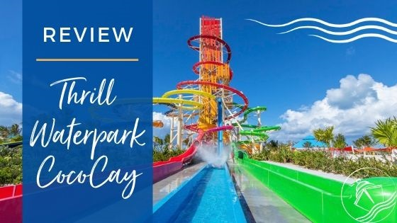 Thrill Waterpark at Perfect Day at CocoCay Review