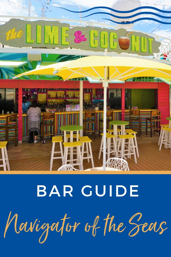 Navigator of the Seas Bar Guide