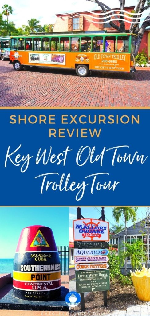 Review of Key West Old Town Trolley Tour