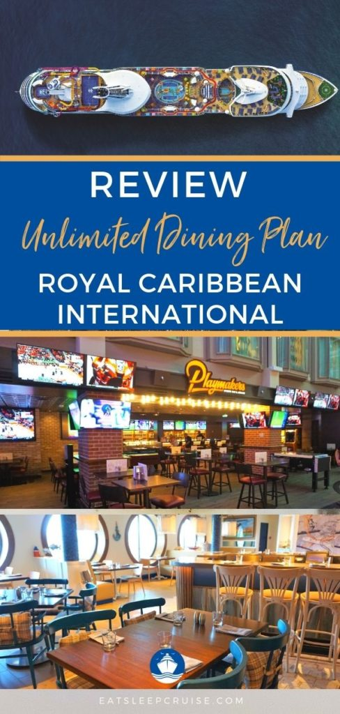 Royal Caribbean Unlimited Dining Plan Review