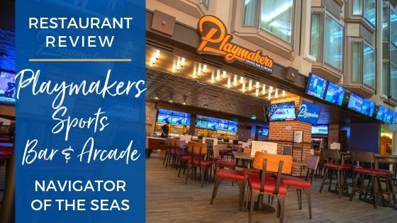 Playmakers Sports Bar and Arcade on Navigator of the Seas Review
